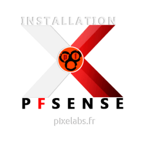Installation et Configuration pfSense
